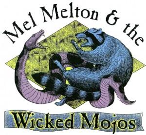 Mel Melton and The Wicked Mojos